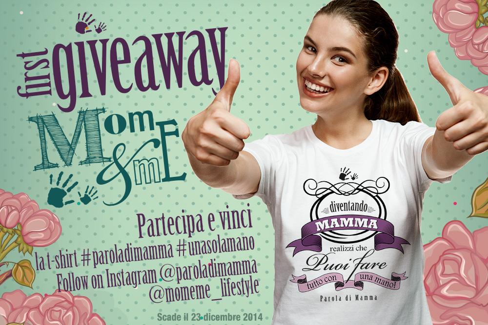 concorso mom&me in collaborazione con paroladimamma per vincere la nuova t-shirt mamma una sola mano